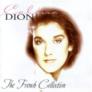 CELINE DION - THE FRENCH COLLECTION DISC-1