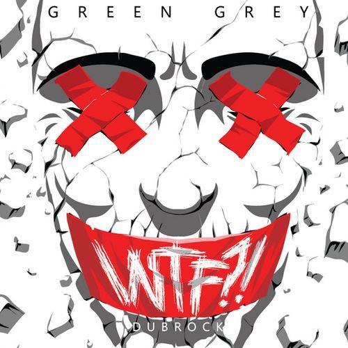 Green Grey - WTF?! (2016, Digipak)