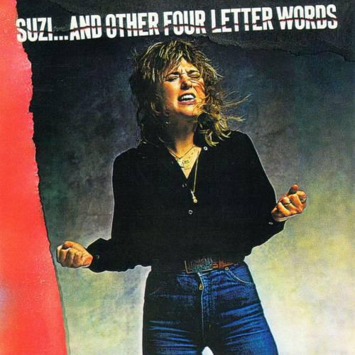 Suzi Quatro - Suzi… And Other Four Letter Words (1979)