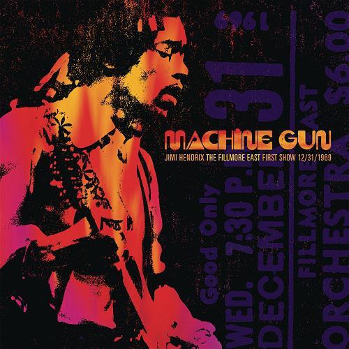 Jimi Hendrix - Machine Gun: The Fillmore East First Show 12/31/1969 (2016)