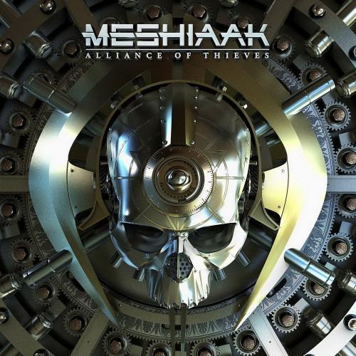 Meshiaak - Alliance Of Thieves (2016)