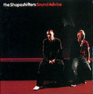 Shapeshifters - Sound Advice