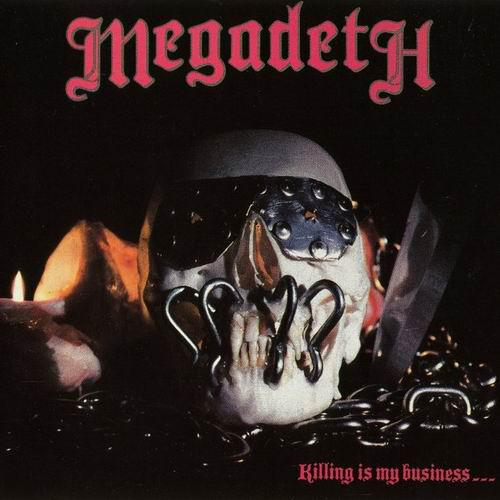 Megadeth - Killing Is My Business… (1987)