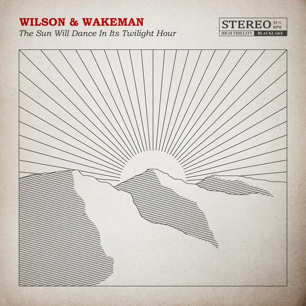 Damian Wilson & Adam Wakeman - The Sun Will Dance In Its Twilight Hour (2018)