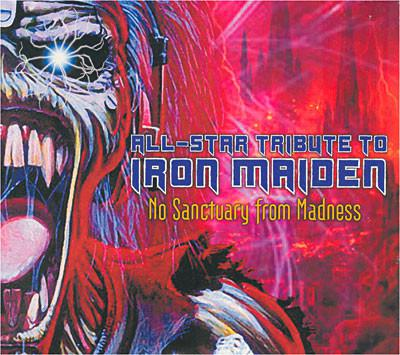 All-Star Tribute To Iron Maiden - No Sanctuary From Madness (2CD, 2011)