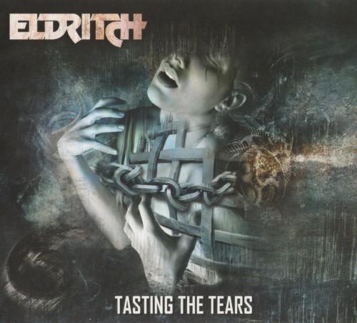 Eldritch - Tasting the Tears (2014)