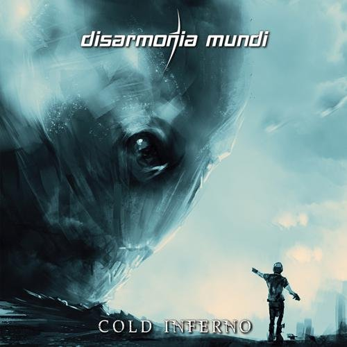 Disarmonia Mundi - Cold Inferno (2015)