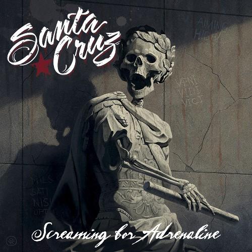 Santa Cruz - Screaming For Adrenaline (2013)