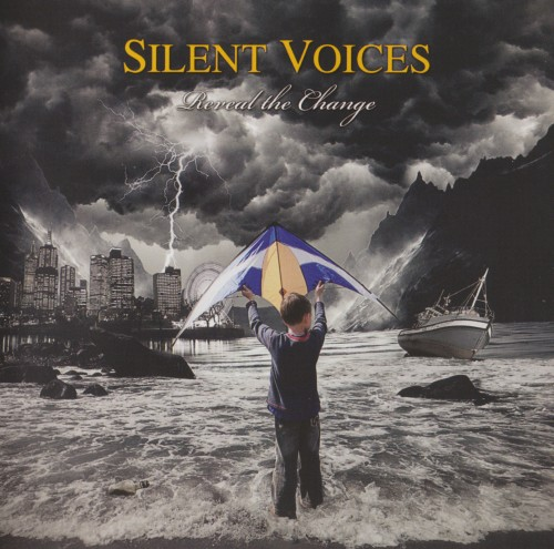 Silent Voices - Reveal the Change (2013)