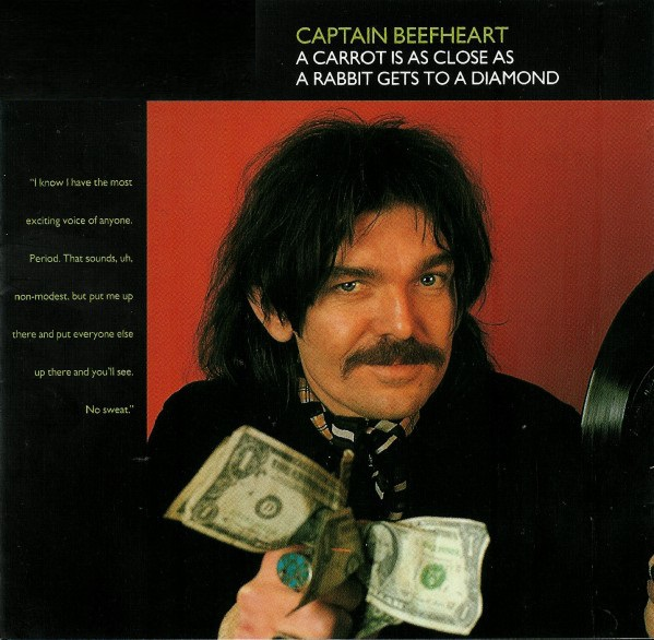 Captain Beefheart - A Carrot Is as Close as a Rabbit Gets to a Diamond (1993)