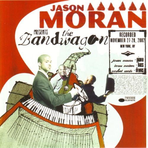 Jason Moran - The Bandwagon (2003)