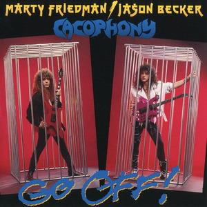 Cacophony (Marty Friedman / Jason Becker) - Go Off! (1988)