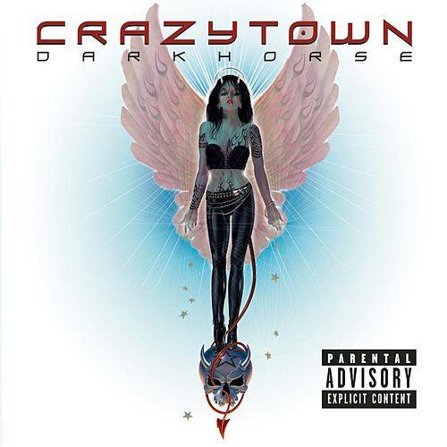 Crazy Town - Darkhorse (2002)