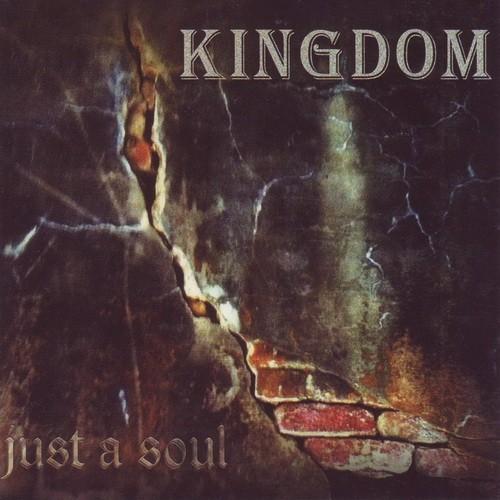 Kingdom - Just A Soul (2013)