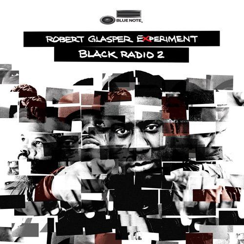 Robert Glasper Experiment - Black Radio 2 (2013)