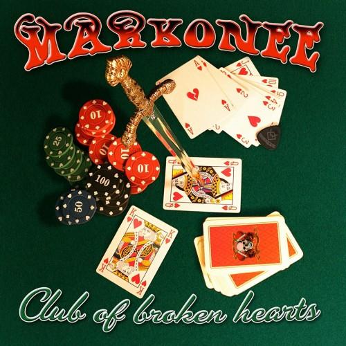Markonee - Club Of Broken Hearts (2013)