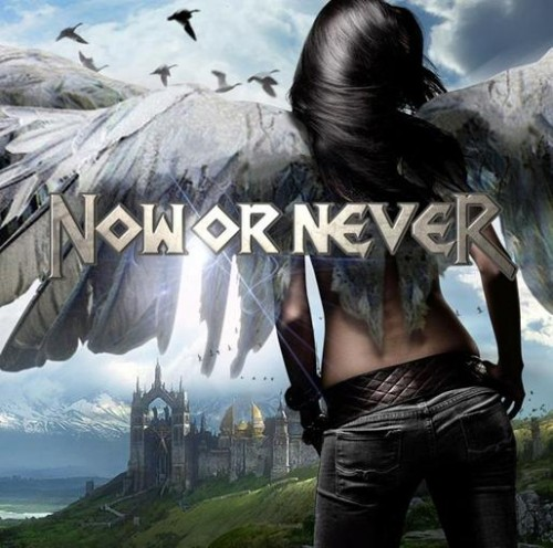 Now Or Never - Now Or Never (2013)