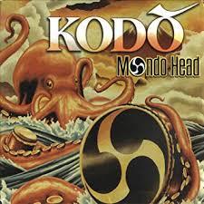 Kodo - Mondo Head (2001)