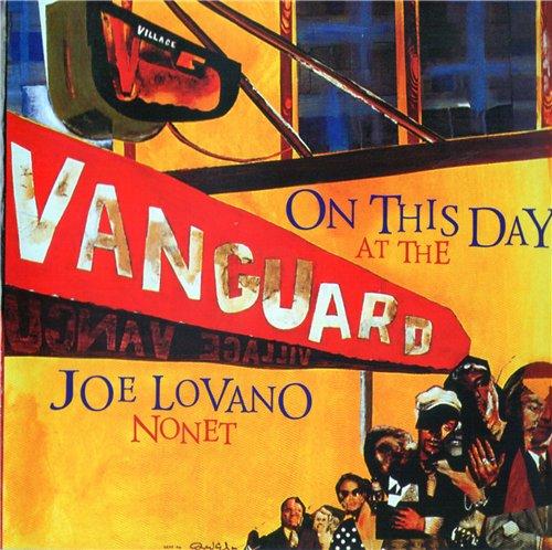 Joe Lovano Nonet - On This Day At The Vanguard (2003)