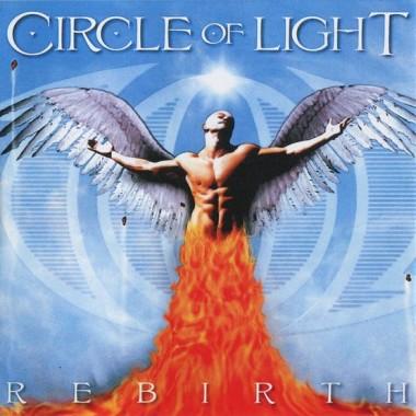 Circle Of Light - Rebirth (2012)