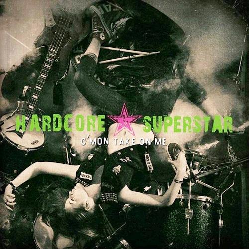 Hardcore Superstar - C'mon Take on Me (2013)