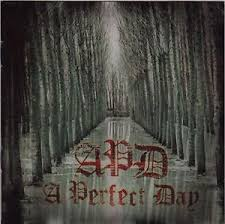 A Perfect Day - APD (2012)