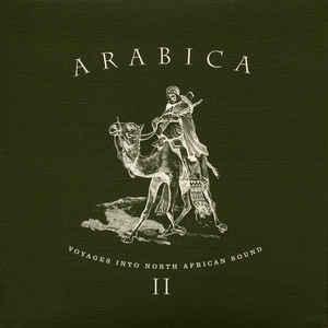 VA - Arabica II - Voyages Into North African Sound