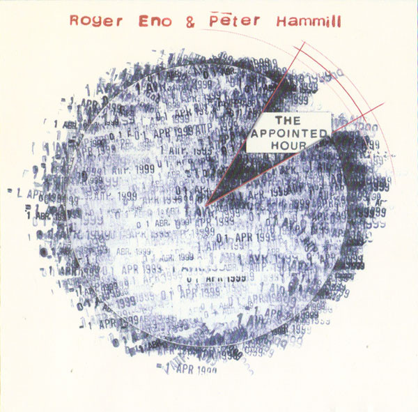 Roger Eno &  Peter Hammill - The Appointed Hour (1999)