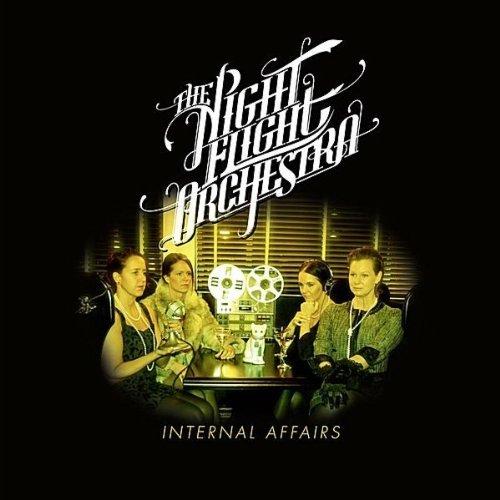 The Night Flight Orchestra - Internal Affairs (2012)