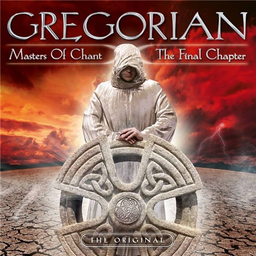 Gregorian - Masters Of Chant X: The Final Chapter (2015)