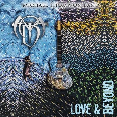 Michael Thompson Band — Love & Beyond (2019)