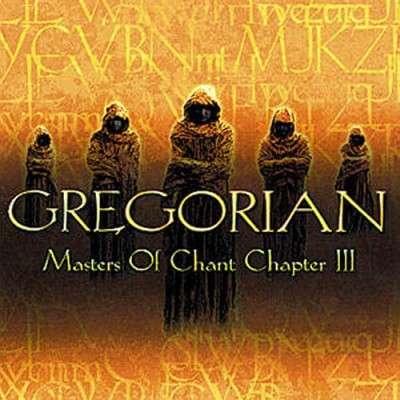Gregorian - Masters Of Chant Chapter III (2002)