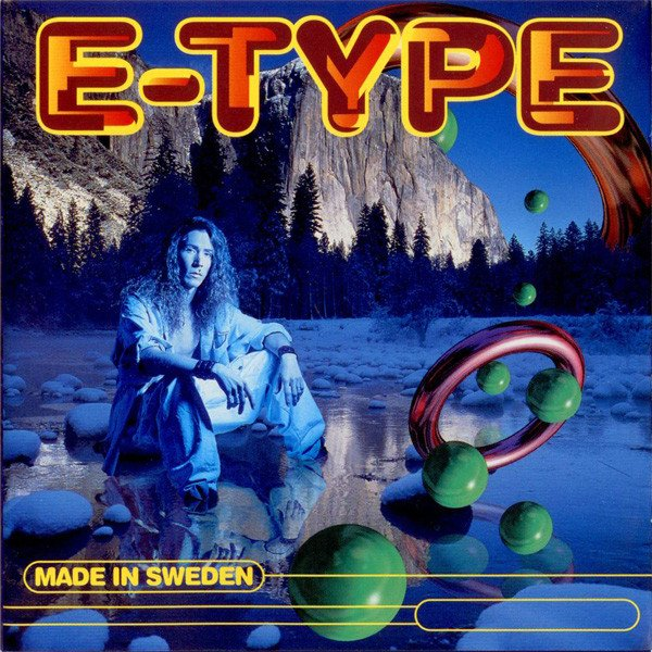 E-Type - Made in Sweden (1995)