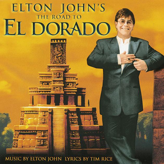 Elton John - The Road To El Dorado (2000)