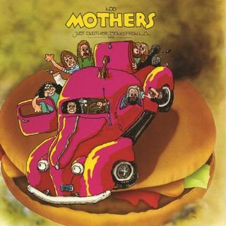 Frank Zappa & The Mothers Of Invention - Just Another Band From L.A. (1972)
