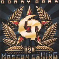 Gorky Park - Moscow Calling (1992)