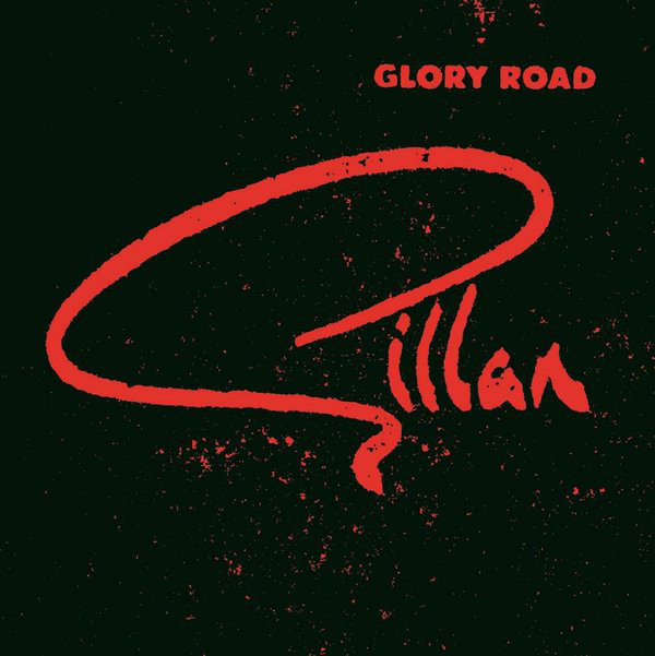 Ian Gillan - Glory Road (2cd) (1980)