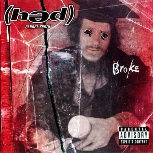 Hed PE - Broke (2000)