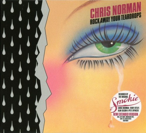 Chris Norman - Rock Away Your Teardrops (2016)
