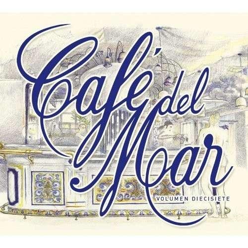 Cafe Del Mar – XVII — Volumen Diecisiete (2CD, 2011)