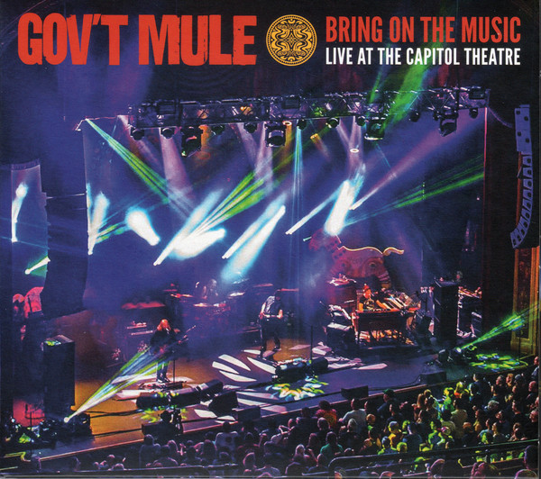 Gov't Mule — Bring On The Music (Live At The Capitol Theatre) (2CD)(2019)