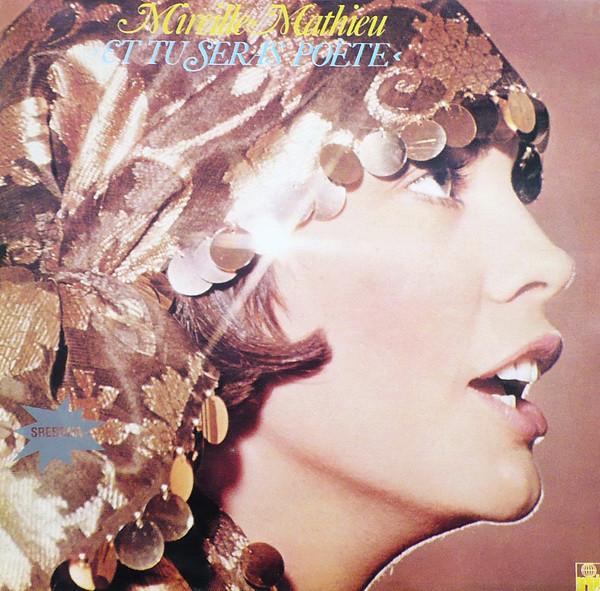 Mireille Mathieu - Et Tu Seras Poete (1976)