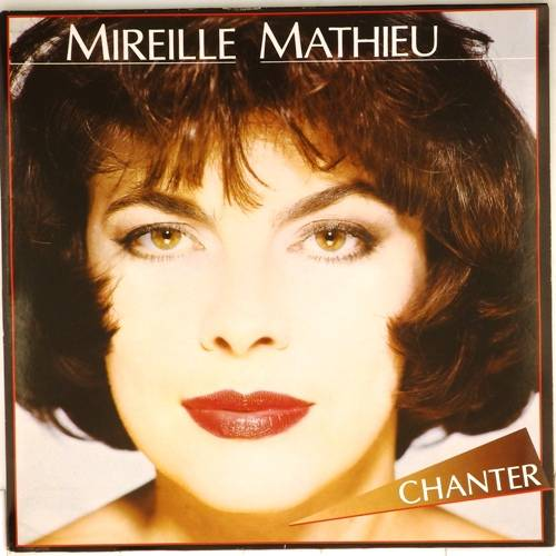 Mireille Mathieu - Chanter (1984)