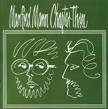 Manfred Mann Chapter Three - Volume 1 (1969)