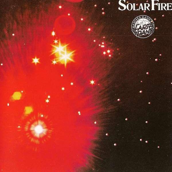 Manfred Mann's Earth Band - Solar Fire (1973)
