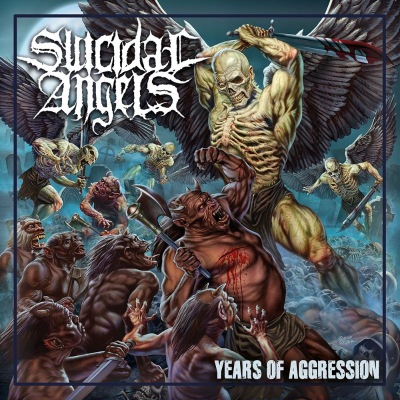 Suicidal Angels — Years of Aggression (2019)