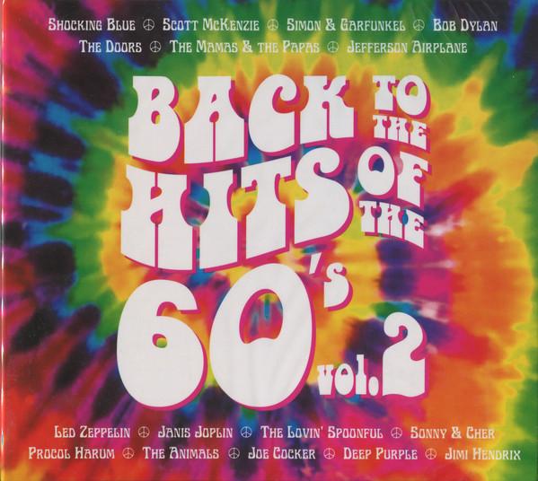 Сборник — Back To The Hits Of The 60's Vol.2 (2 CD) (digipak)