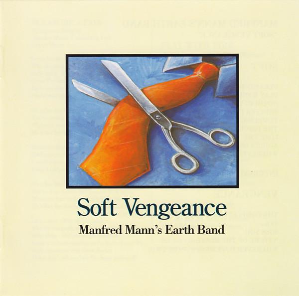 Manfred Mann's Earth Band - Soft Vengeance (1996)