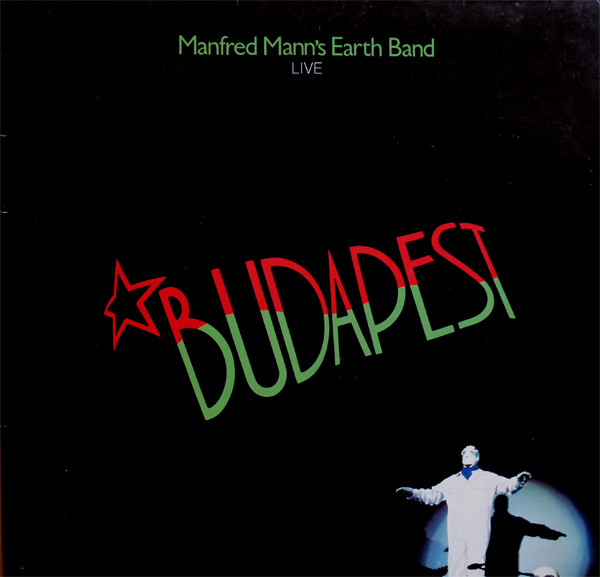 Manfred Mann's Earth Band - Live In Budapest (1983)