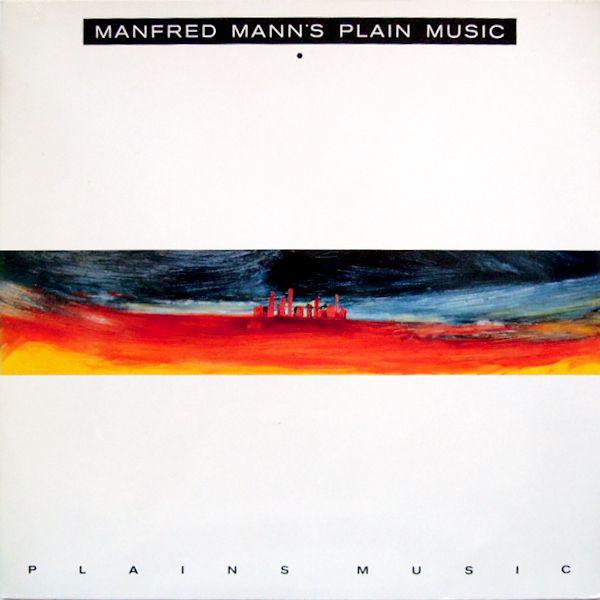 Manfred Mann's Plains Music - Plains Music (1991)